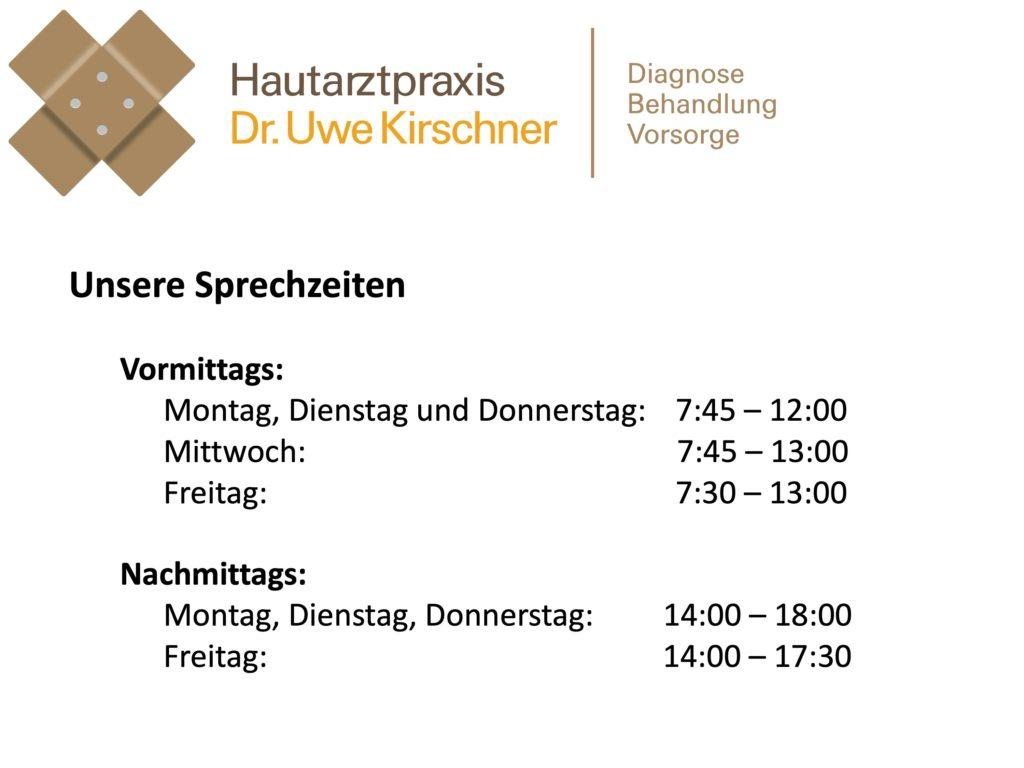 Sprechzeiten Hautarztpraxis Dr. Kirschner, Mainz